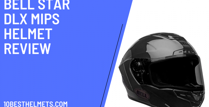 Bell Star DLX MIPS Helmet Review